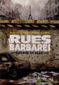 RUES BARBARES - Comment survivre en ville