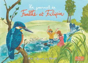 Le journal de FANETTE ET FILIPIN N°13 ETE