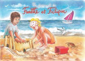 Le journal de FANETTE ET FILIPIN N°9 ETE